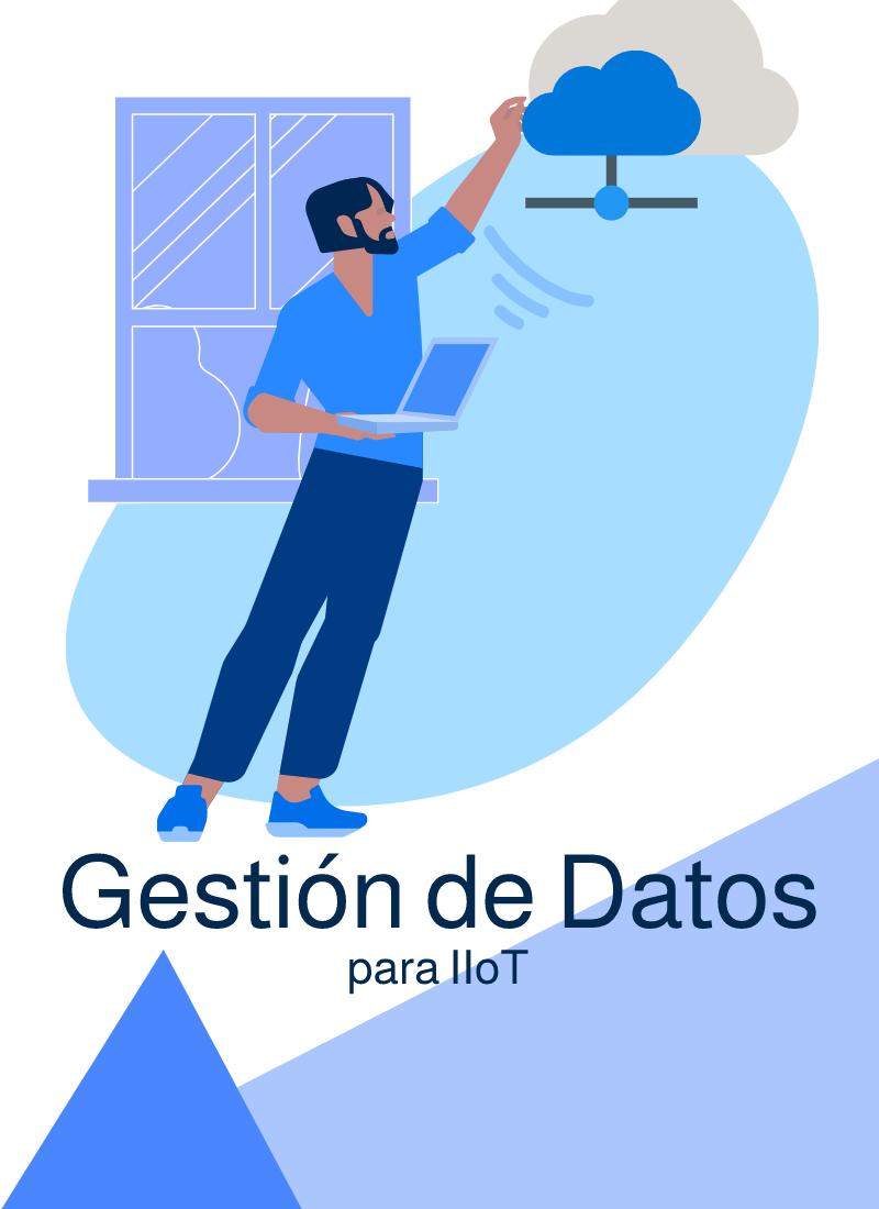 Gestión de datos para IIoT